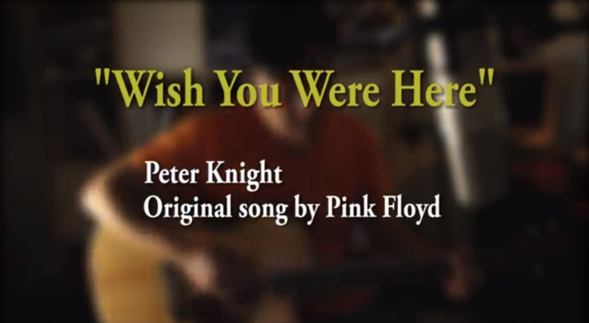 Pink Floyd – Wish You Were Here – Acoustic Cover